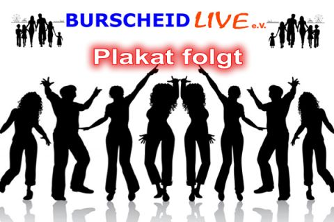 Plakat folgt - Design by Jens Knipper - Burscheid Live e.V.